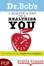 1 Minute a Day to a Healthier You (E-Book-PDF Download) By Robert DeMaria