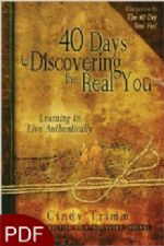 40 days to Discovering the Real You Learning to Live Authentically (E-Book-PDF Download) By Cindy Trimm