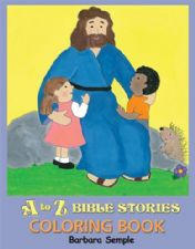 A to Z Bible Stories Coloring Book (E-Book Download) by Barbara Semple