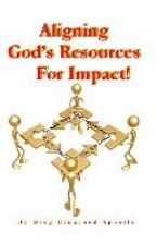 Aligning God's Resources for Impact (E-Book) by Greg Crawford