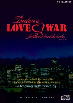 Declare A Love War (MP3  2 Teaching Download) by Patricia King