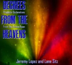 Decrees from the Heavens (Prophetic Soaking CD) by Various