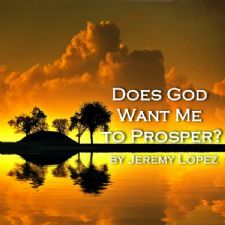 Does God Want Me To Prosper? (Teaching CD) by Jeremy Lopez