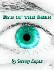 Eye of the Seer (E-Book PDF Download) by Jeremy Lopez