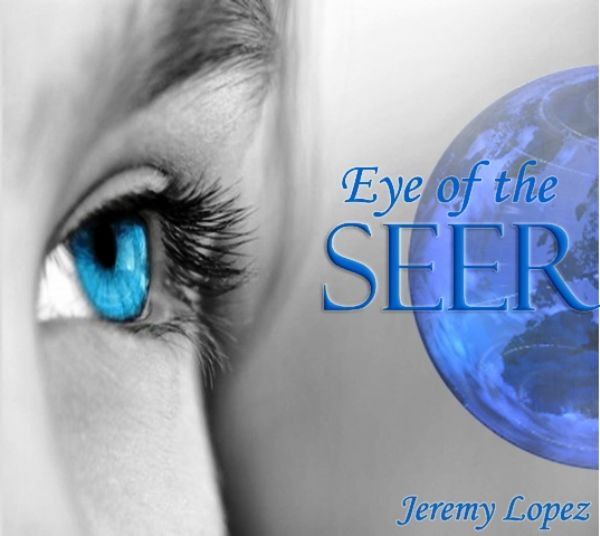 Eye of the Seer (Mp3 teaching download) by Jeremy Lopez