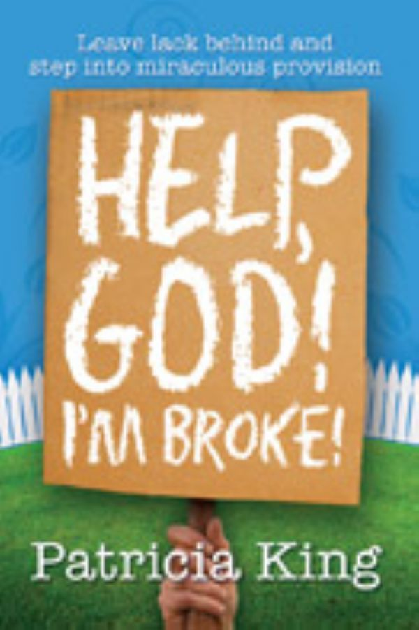 Help God Im Broke (E-Book Download) by Patricia King