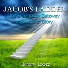 Jacobs Ladder- The Entrance to the Third Heaven (teaching CD) by Jeremy Lopez