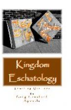 Kingdom Eschatology (E-Book) by Greg Crawford