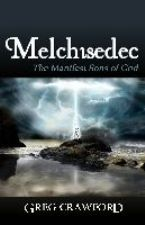 Melchisedec (E-Book) by Greg Crawford