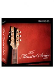 The Minstrel Series part 1 (MP3  8 Teaching Download) by Ray Hughes