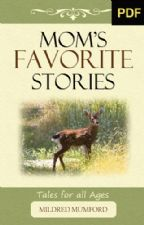 Mom's Favorite Stories (E-book) by Mildred Mumford