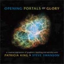 Opening Portals of Glory (MP3 music download) by Patricia King & Steve Swanson