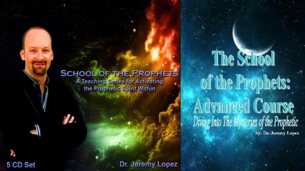 School of the Prophets Complete Course (6 Week Course) by Jeremy Lopez