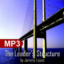 The Leaders Structure (MP3 Teaching Download) by Jeremy Lopez