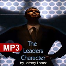 The Leaders Character (MP3 Teaching Download) by Jeremy Lopez