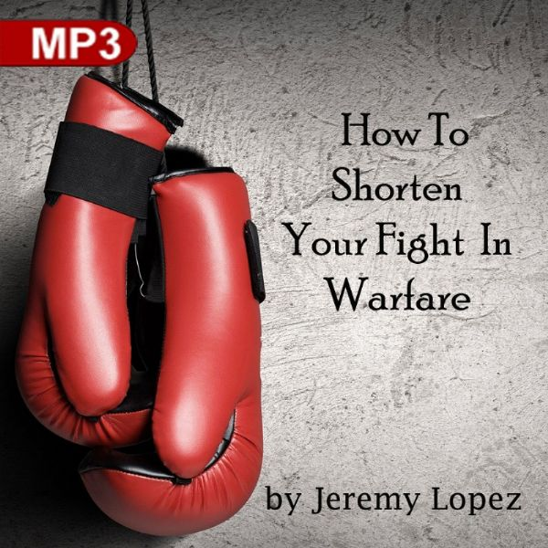 How to Shorten Your Fight in Warfare (MP3 Teaching Download) by Jeremy Lopez