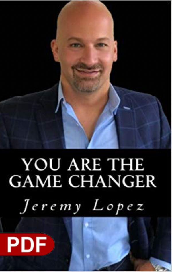 You Are The Game Changer (PDF Download) by Jeremy Lopez