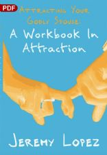 Attracting Your Godly Spouse: A Workbook In Attraction (PDF Download) by Jeremy Lopez