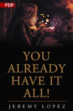 You Already Have It All (PDF Download) by Jeremy Lopez