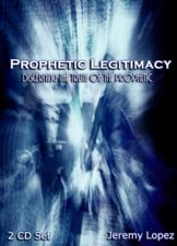 Prophetic Legitimacy (MP3  2 Teaching Download) by Jeremy Lopez