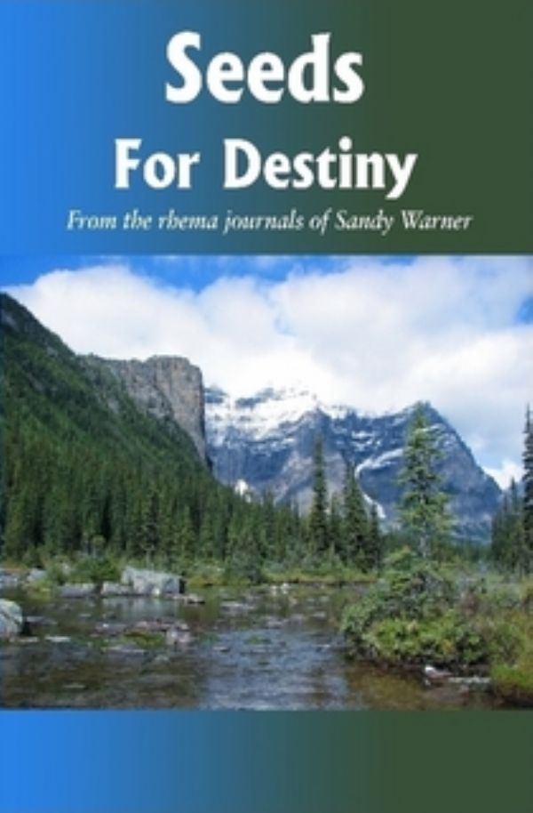 Seeds For Destiny (E-Book Download) by Sandy Warner