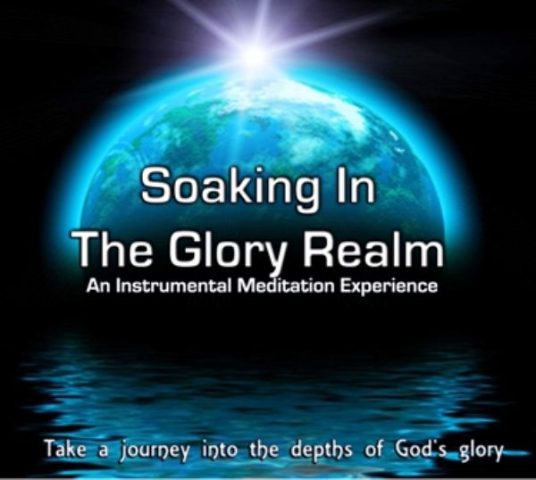 Soaking in the Glory Realm (MP3 music download) by Various