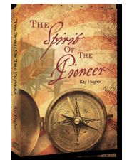 The Spirit of the Pioneer (MP3  3 Teaching Download) by Ray Hughes