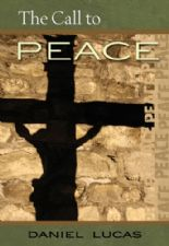 The Call to Peace (E-Book Download) by Daniel Lucas
