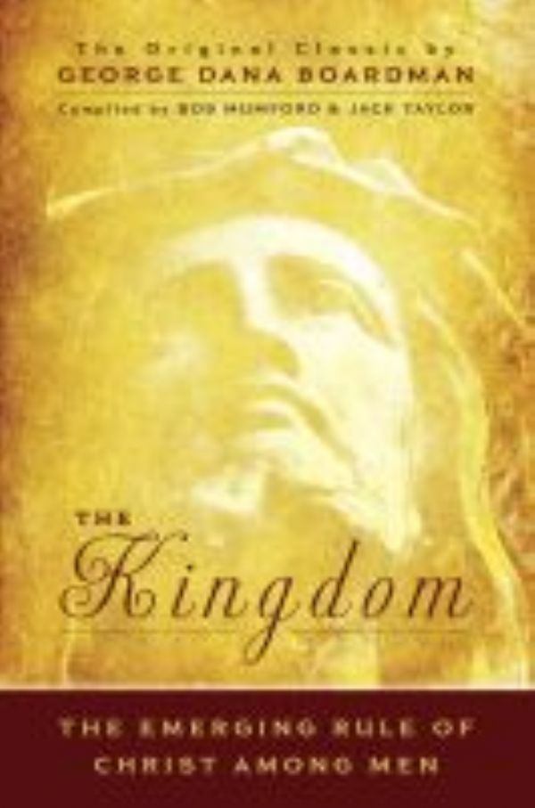 The Kingdom: The Emerging Rule of  Christ Among Men (book) by Bob Mumford & Jack Taylor
