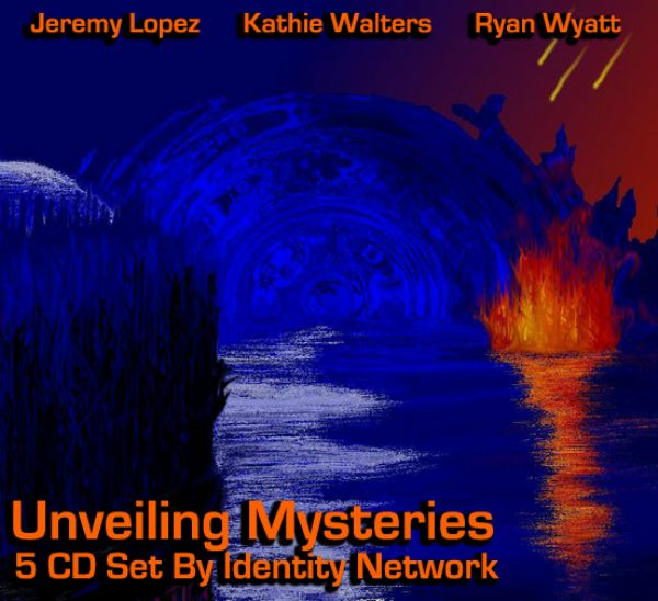 Unveiling Mysteries (5 teaching set CD series) with Ryan Wyatt, Kathie Walters and Jeremy Lopez