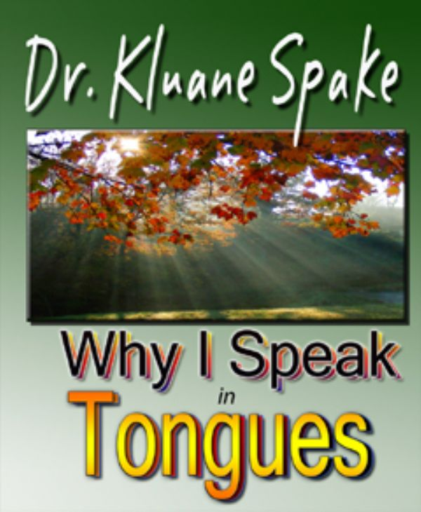 Why I Speak In Tongues (book) by Kluane Spake
