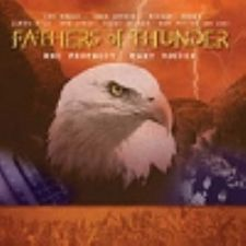 Fathers of Thunder (Worship  CD) by Various Artists -from Lou Engle, James Ryle, Ricky Skaggs, Bob Jones, Rick Joyner, Ray Hughes, Don Potter OTHERS!