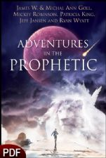 Adventures in the Prophetic (E-Book-PDF Download) by James W. and Michal Ann Goll