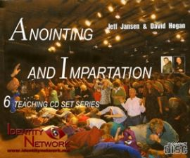 Anointing and Impartation (MP3  6 Disc Teaching Download) by Jeff Jansen and David Hogan