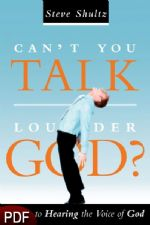 Can't You Talk Louder, God? (E-Book-PDF Download) by Steve Shultz