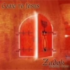 Come to Jesus (MP3 Music Download) by Zadok Worship Series