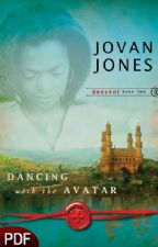Dancing with the Avatar: Descent, Book Two (E-Book-PDF Download) by Jovan Jones