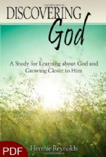 Discovering God: A Study for Learning about God and Growing Closer to Him (E-Book-PDF Download) by Hermie Reynolds