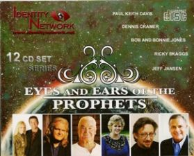Eyes and Ears of the Prophets (MP3 12  Disc Teaching Download) by Jeff Jansen, Bob Jones, Bonnie Jones, Larry Randolph and Paul Keith Davis