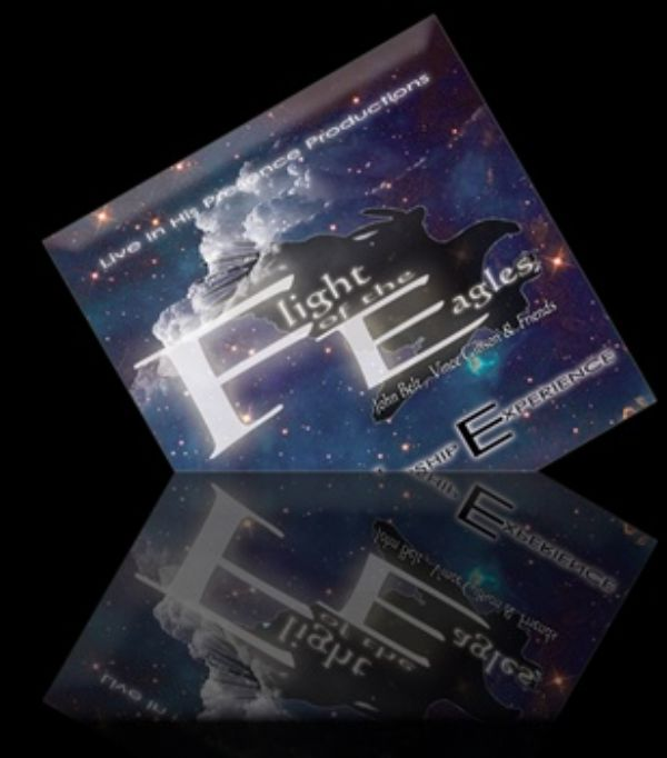Flight of Eagles Live Worship Experience (Prophetic Worship CD) by John Belt, Jo Ann McFatter, Vince Gibson and Friends