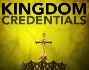 Kingdom Credentials (MP3 Teaching Download) by Glenn Bleakney
