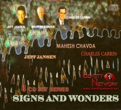 Signs and Wonders (MP3  8 Disc Teaching Download) by Jeff Jansen, Mehesh Chavda and Charles Carrin