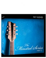 The Minstrel Series Part 2 (MP3  8 Teaching Download) by Ray Hughes