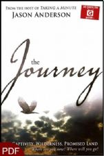 The Journey: Captivity, Wilderness, Promised Land - Where Are You Now? Where Will You Go? (E-Book-PDF Download) by Jason Anderson